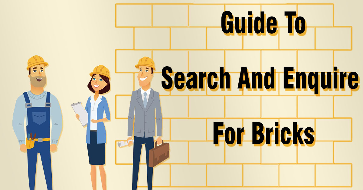 Guide To Search And Enquire For Bricks