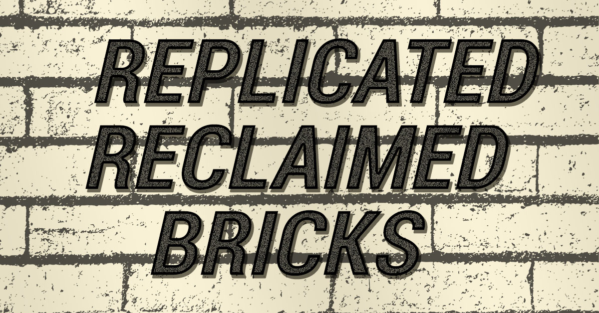 REPLICATED RECLAIMED BRICKS feature image